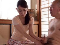 押しに弱いスレンダー美人妻が介護している義父に性奉仕お願いされて… 今井真由美 熟女動画